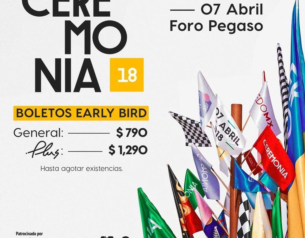 Listos los boletos Early bird para Ceremonia 2018